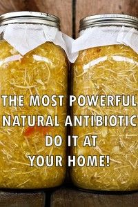 The most powerful natural antibiotic so far that you can do it at home!