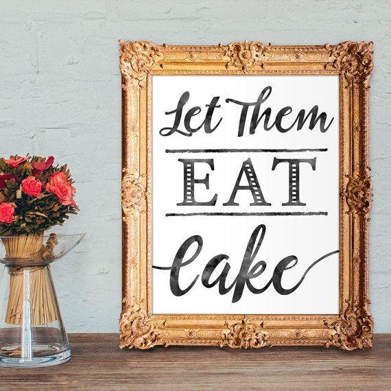 Wedding cake sign - let them eat cake printable 8x10 wedding sign