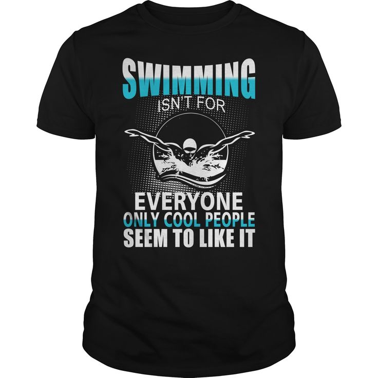 Swimming Isnt For Everyone T Shirt Quotes Limited Edition! Each item is printed on super soft premium material! #swimming #swim #swimmer #underwater #tshirt