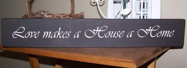 Love Makes a House a Home 2 - Wooden Signs Company, LLC