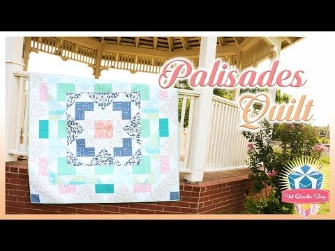 The Palisades Quilt! Easy Quilting Tutorial with Kimberly Jolly of Fat Quarter Shop - YouTube