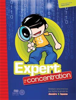 Expert de la concentration Stratégies sensorimotrices pour faciliter la période des devoirs et des leçons