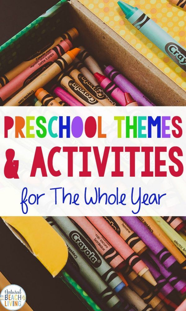 200+ Preschool Themes for the Year