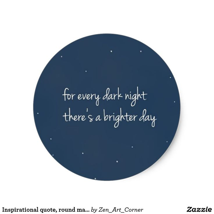 Inspirational quote, round matte sticker