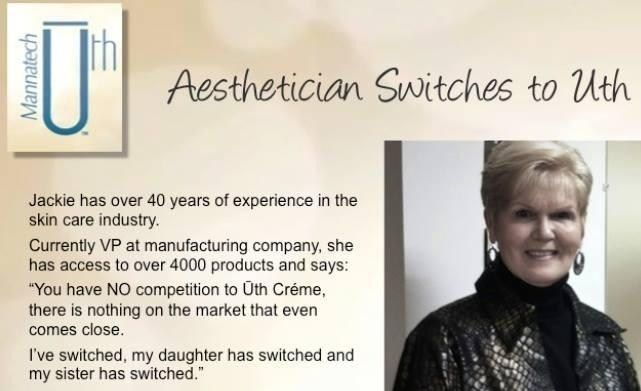 Jackie has over 40 years experience in the beauty industry and access to 4000 high end products. She has made the switch to Uth and says that nothing even comes close to Uth!