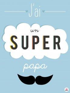 Affiche super papa - fête des #pères #roseoubleu.fr http://roseoubleu.fr