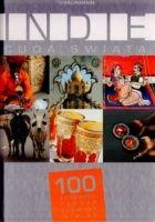 Indie. Cuda Świata. 100 kultowych rzeczy, zjawisk, miejsc