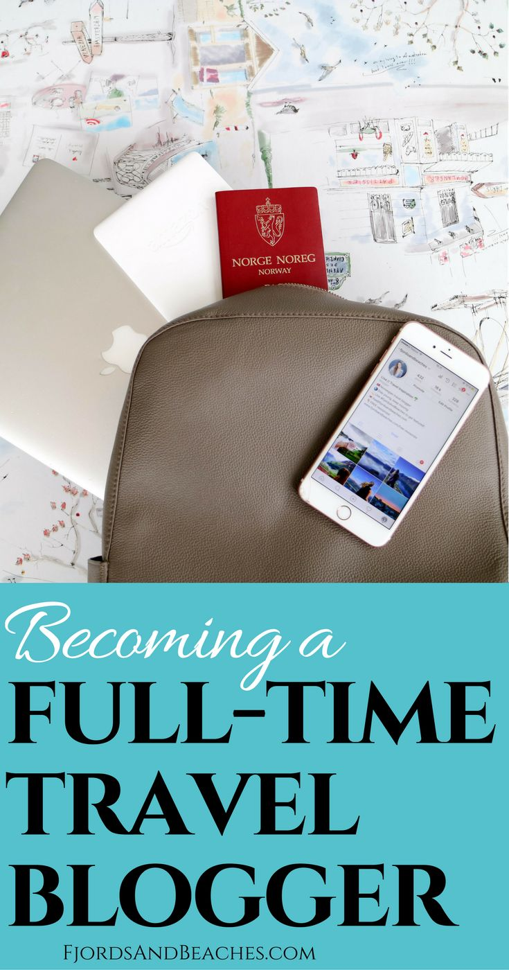 Becoming a full-time travel blogger, full time blogger, how to make money as a travel blogger