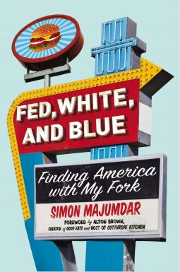 Fed, White, and Blue by Simon Majumdar- Finished 6/7/15