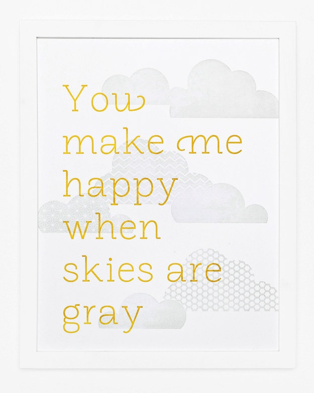 You Make Me Happy Print - cute for a yellow and gray bedroom