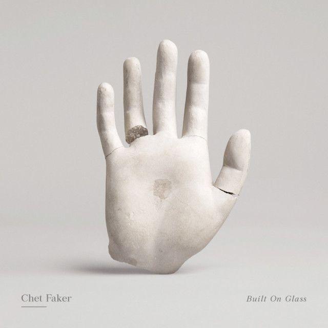 Chet Faker – Built On Glass.