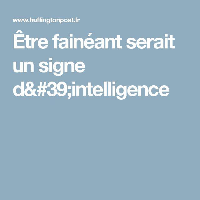 Être fainéant serait un signe d'intelligence
