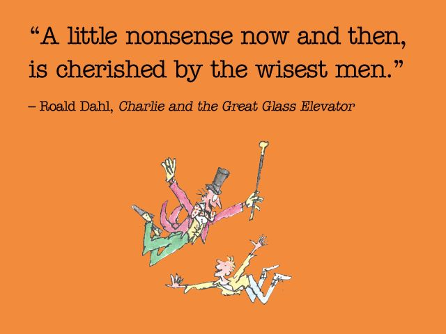 Roald Dahl Quotes: 19 Times Roald Dahl Was The Most Inspirational Person Ever