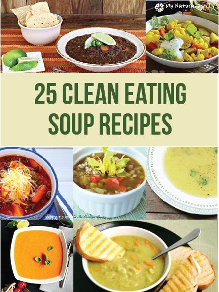 25 Clean Eating Soup Recipes