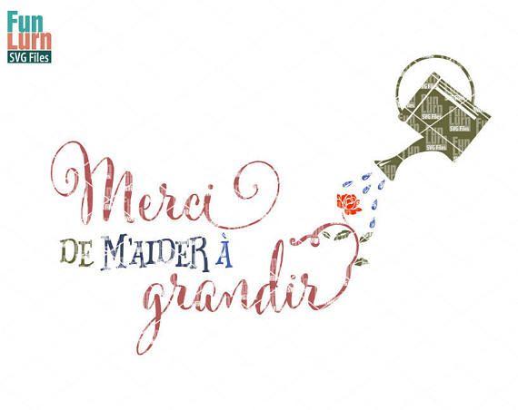 Merci De Maider A Grandir svg  Thanks for helping me grow