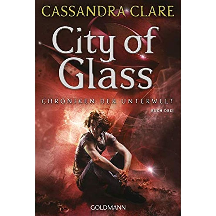 City of Glass: Chroniken der Unterwelt 3 #büchere…