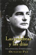 Las palabras y los días : una antología introductoria  http://encore.fama.us.es/iii/encore/record/C__Rb2115014?lang=spi
