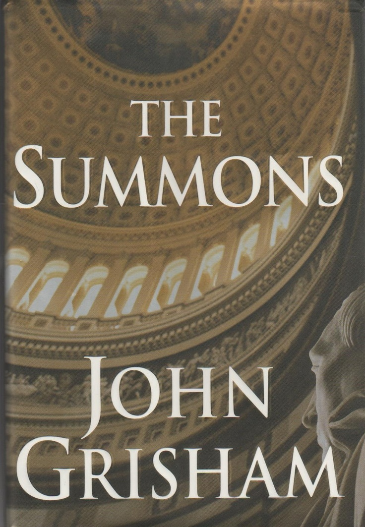 Check out the summons by john grisham at the paoli public