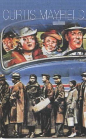 Peter Burns - Curtis Mayfield (1942-1999): People Never Give Up [Paperback]