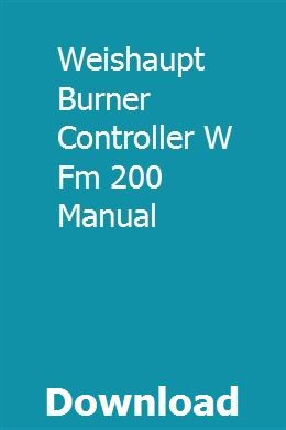 Weishaupt Burner Controller W Fm 200 Manual | gekediscchit
