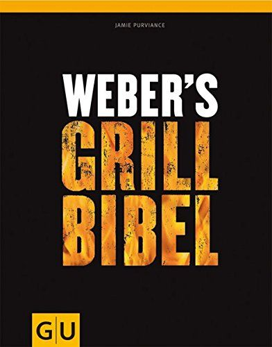 Weber's Grillbibel (GU Weber Grillen) - http://kameras-kaufen.de/weber/webers-grillbibel-gu-weber-grillen