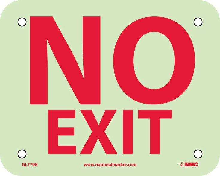 NO EXIT, 4X5, GLOW Rigid Plastic