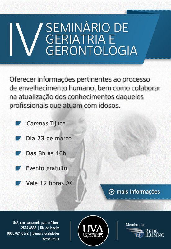 Divulgação do IV Seminário de geriatria e gerontologia, na Universidade Veiga de Almeida.