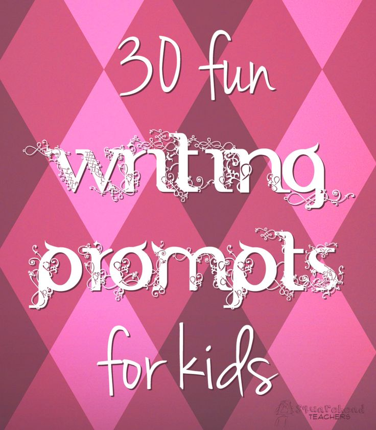 30 Fun Writing Prompts for Kids- These prompts will be good to use for journal writing. The prompts will require the student to think on their own and create their own story.