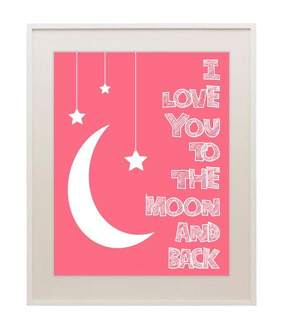 I love you to the moon and back, nursery art print, children's room wall decor, nursery quote, baby girl, custom colors, 11x14