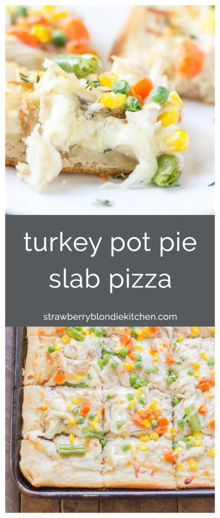 No one will be able to say no to Leftover Turkey Pot Pie Slab Pizza. Filled with extra cheese, vegetables and turkey, this pizza tastes exactly like a delicious pot pie! Perfect for game day, feeding a crowd and using up Thanksgiving leftovers! @krogerco @honestturkey   #HonestSimpleTurkey AD  | Strawberry Blondie Kitchen