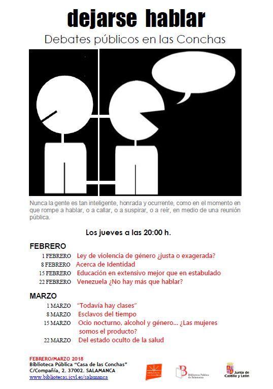 Dejarse Hablar: Debates Públicos en las Conchas: febrero-marzo.