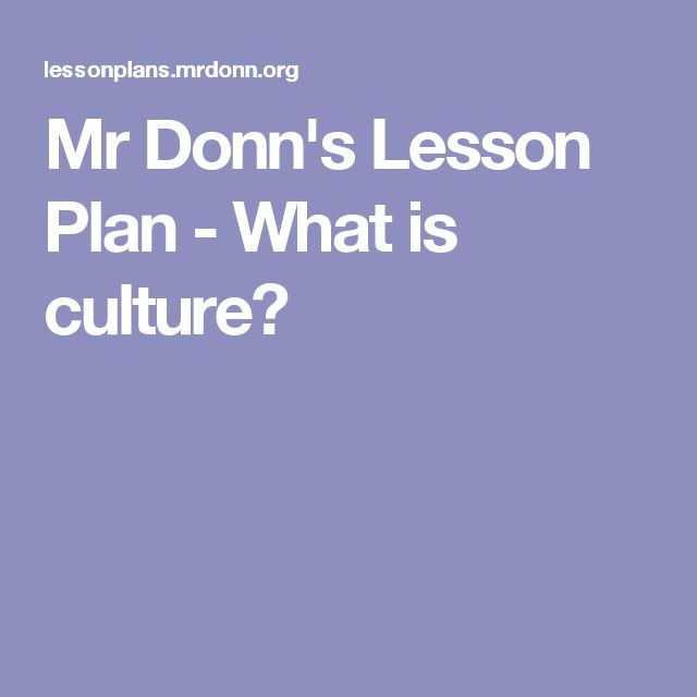 Mr Donn's Lesson Plan - What is culture?