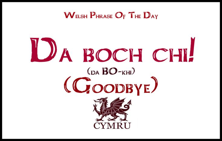 Welsh phrase of the day--goodbye