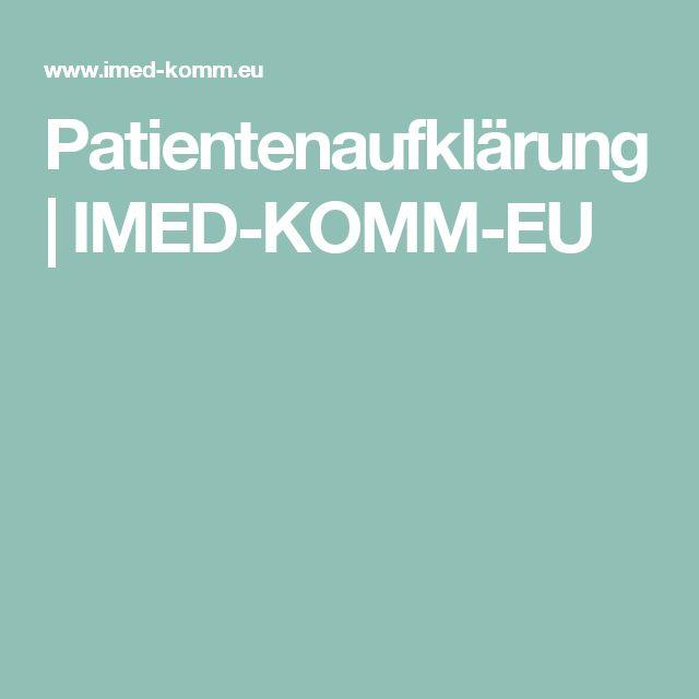 Patientenaufklärung   IMED-KOMM-EU