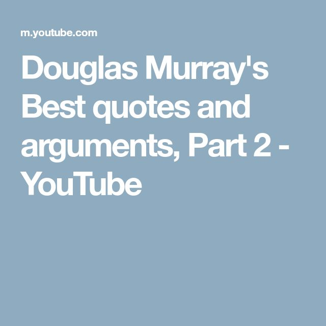 Douglas Murray's Best quotes and arguments, Part 2 - YouTube