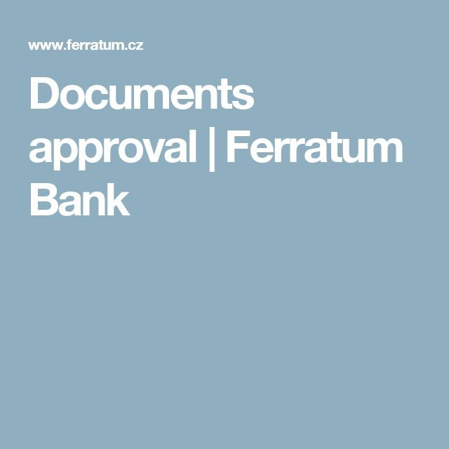 Documents approval | Ferratum Bank