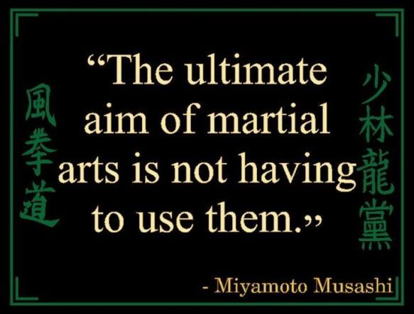 The ultimate aim of martial arts is not having to use them. | Miyamoto Musashi Picture Quotes | Quoteswave