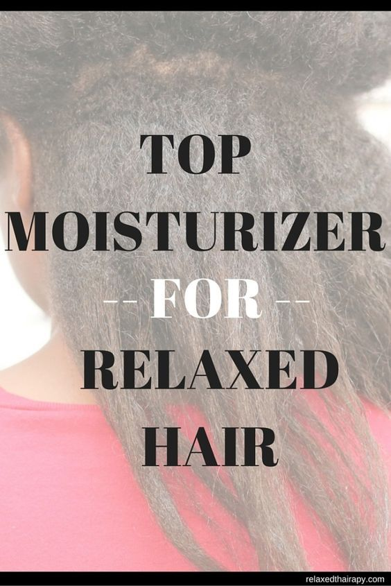 In search of quality moisturizers for relaxed hair? Take a look at these suggestions. relaxedthairapy.com