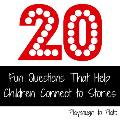 Free printable. 20 Fun Questions That Help Children Connect to Stories.