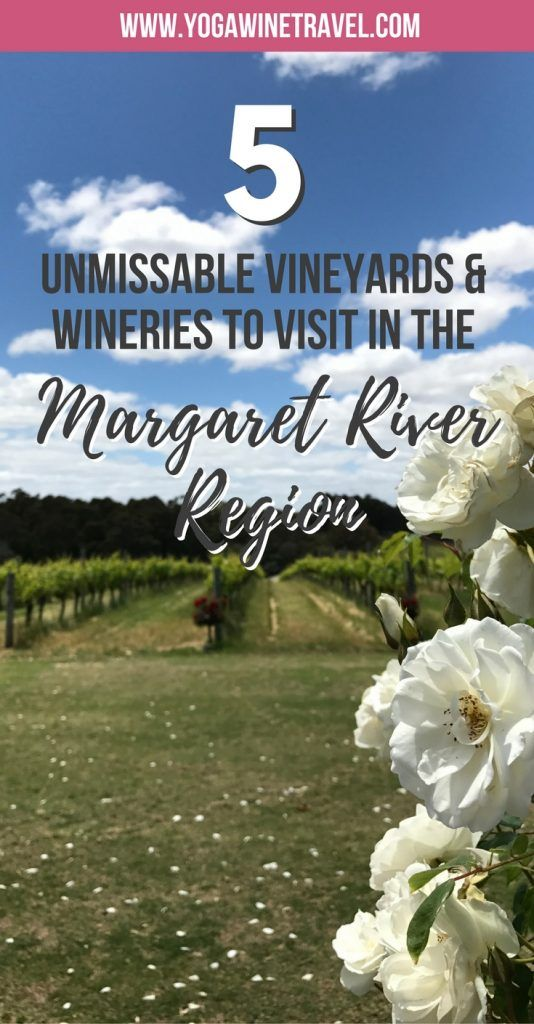 Yogawinetravel.com: 5 Unmissable Vineyards & Wineries to Visit in the Margaret River Region, Australia. The Margaret River region in Western Australia is world-renowned for its delectable wine and food - there are more than 120 wineries to explore! Here are some of my favourite places for delicious Australian wine and food.