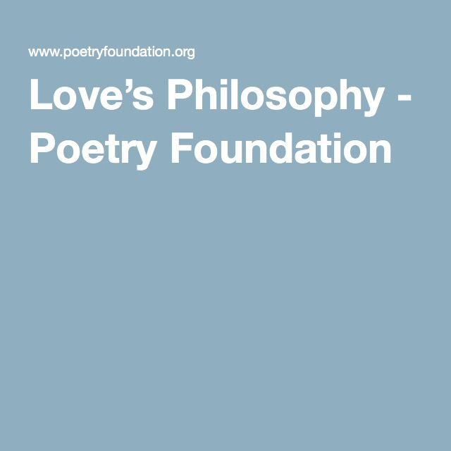 Love's Philosophy - Poetry Foundation