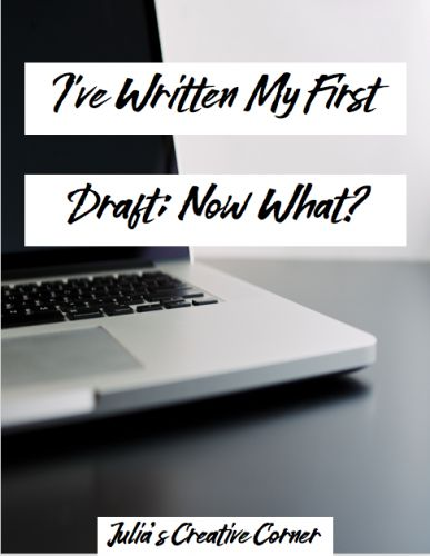 I've Written My First Draft; Now What?