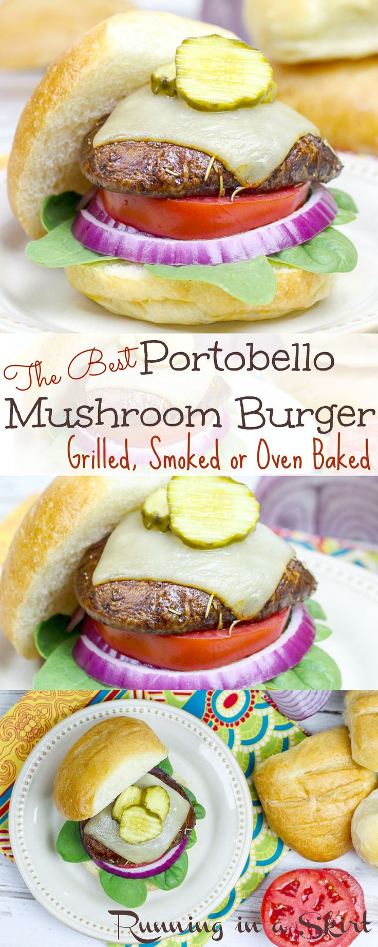 "The Best Portobello Mushroom Burger recipe.  Grilled, Oven Baked or Smoked.  The perfect, simple vegetarian burger recipe option!  Vegetarians & meat-eaters love this ""burger."" Delicious, easy & healthy  marinade with balsamic, olive oils, rosemary and steak seasoning.  Make vegan by subbing the cheese with avocado.  Eat for Meatless Monday or any of the summer holidays like 4th of July, Memorial Day or Labor Day! / Running in a Skirt"