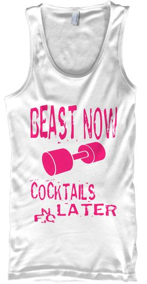 BEAST NOW COCKTAILS LATER, Fitness women workout tank tops, Workout women saying shirts, Women exercise saying tops, Fitness, gyms, gym, weightlifting, exercise, running, cross training, workouts, nutrition, diet, in shape, running, football, cardio, aerobics, weight training, fitness training, purchase shirt for $19.99