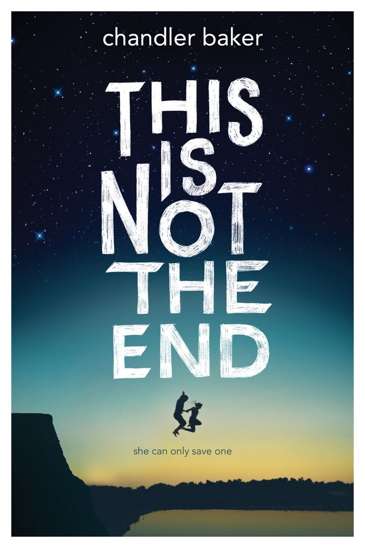 #CoverReveal  This is Not the End by Chandler Baker