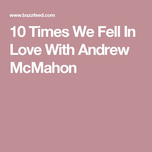 10 Times We Fell In Love With Andrew McMahon