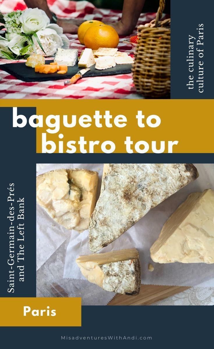 Baguette to bistro context travel paris food tour in 2020