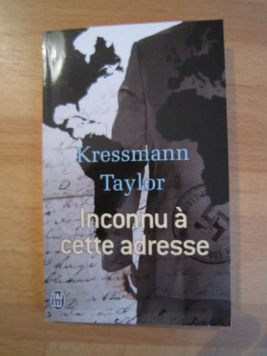Amazon.fr - Inconnu à cette adresse - Kressman Taylor - Livres