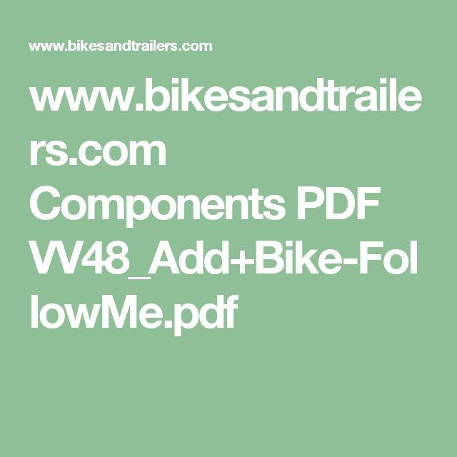 www.bikesandtrailers.com Components PDF VV48_Add+Bike-FollowMe.pdf