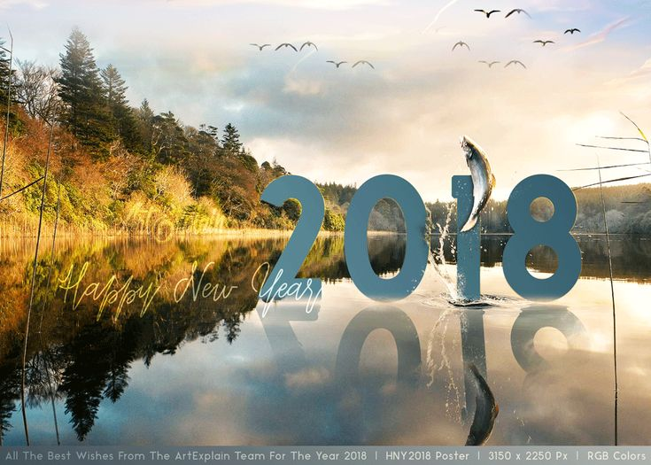 Best Wishes for the the year 2018 from our team  ArtExplain Poster Design RGB Colors | 3150 x 2250 Px | 2 x Photoshop Original Artboard size   Happy New Year 2018  #Poster #lakeview #fish #lake #sunset #sunrise
